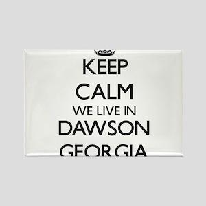 Keep calm we live in Dawson Georgia Magnets