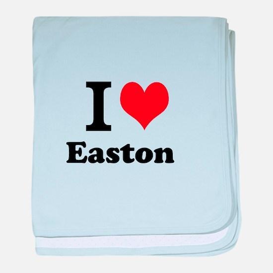 I Love I Love Easton baby blanket