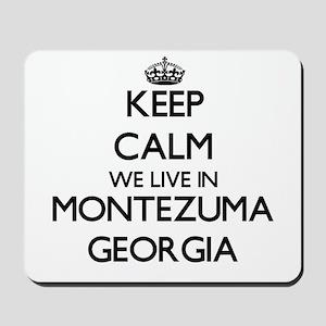 Keep calm we live in Montezuma Georgia Mousepad
