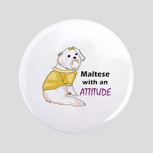 """MALTESE WITH ATTITUDE 3.5"""" Button"""