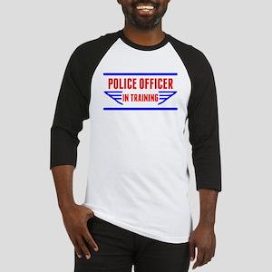 Police Officer In Training Baseball Jersey