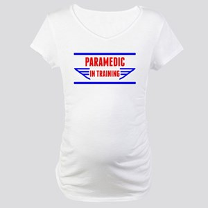 Paramedic In Training Maternity T-Shirt