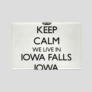 Keep calm we live in Iowa Falls Iowa Magnets