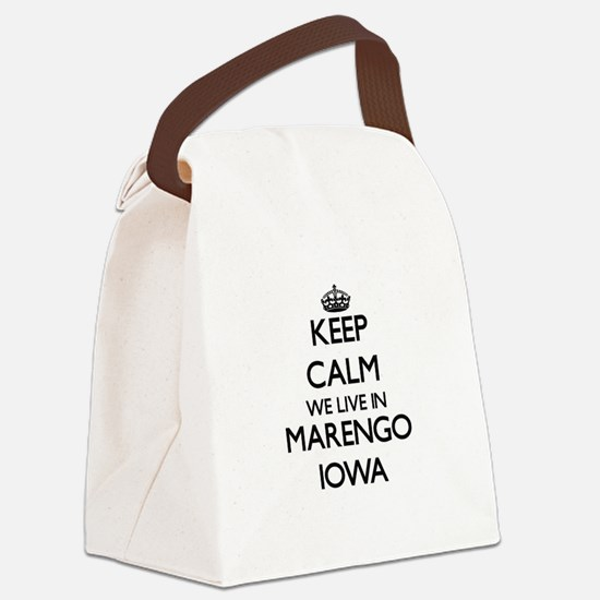 Keep calm we live in Marengo Iowa Canvas Lunch Bag