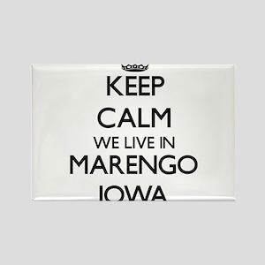Keep calm we live in Marengo Iowa Magnets