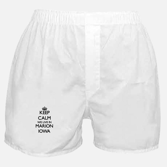 Keep calm we live in Marion Iowa Boxer Shorts