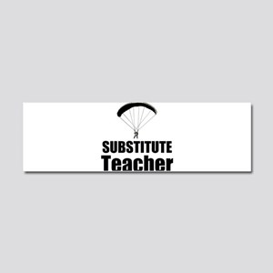 Substitute Teacher Car Magnet 10 x 3