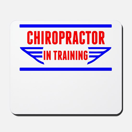 Chiropractor In Training Mousepad