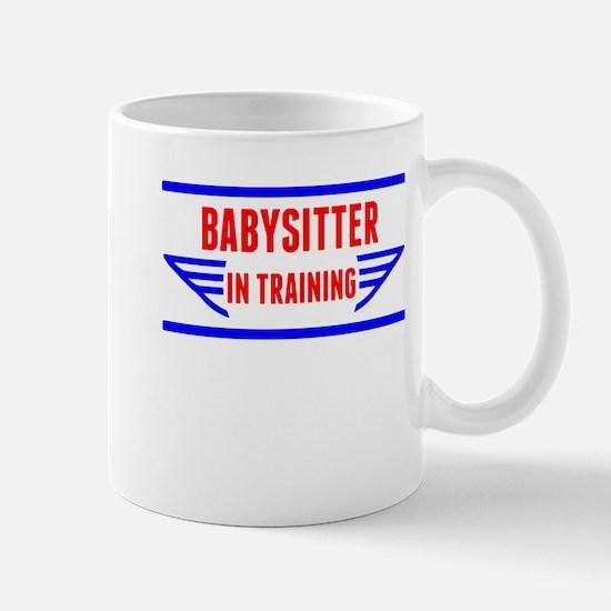 Babysitter In Training Mugs