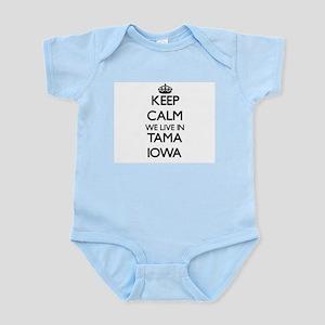 Keep calm we live in Tama Iowa Body Suit