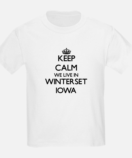 Keep calm we live in Winterset Iowa T-Shirt