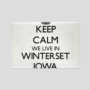 Keep calm we live in Winterset Iowa Magnets