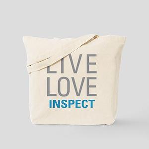 Live Love Inspect Tote Bag
