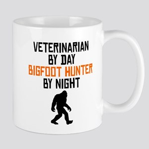 Veterinarian By Day Bigfoot Hunter By Night Mugs