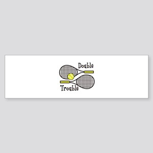 DOUBLE TROUBLE Bumper Sticker