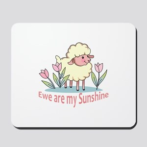 EWE ARE MY SUNSHINE Mousepad