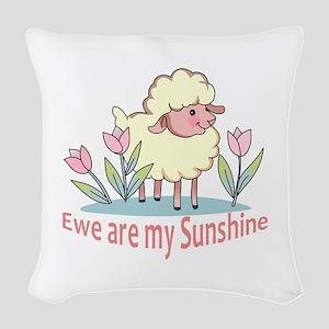 EWE ARE MY SUNSHINE Woven Throw Pillow