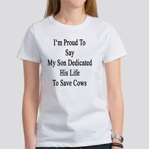 I'm Proud To Say My Son Dedicated  Women's T-Shirt