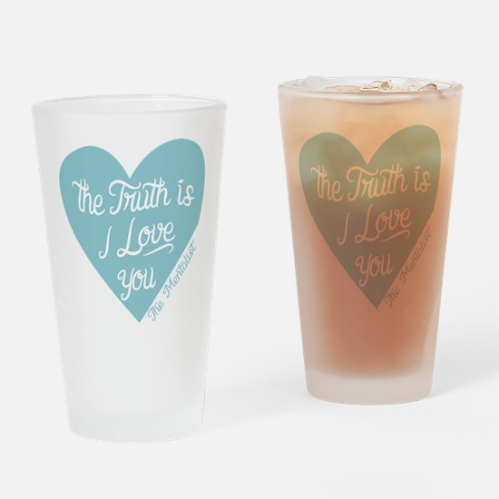 Mentalist The Truth Is I Love You Drinking Glass