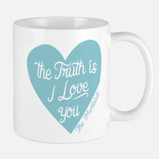 Mentalist The Truth Is I Love You Mugs