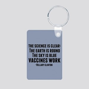 Vaccines Work Aluminum Photo Keychain