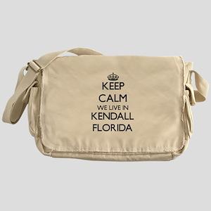 Keep calm we live in Kendall Florida Messenger Bag