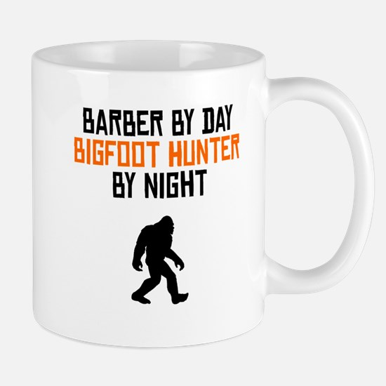 Barber By Day Bigfoot Hunter By Night Mugs