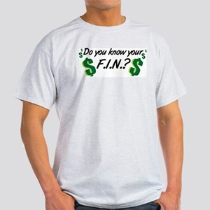 Do you know your FIN? Light T-Shirt