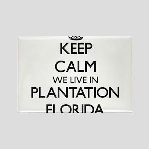 Keep calm we live in Plantation Florida Magnets