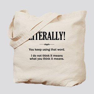 Literally Tote Bag