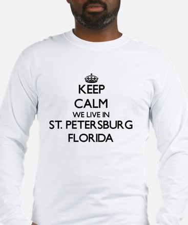 Keep calm we live in St. Peter Long Sleeve T-Shirt