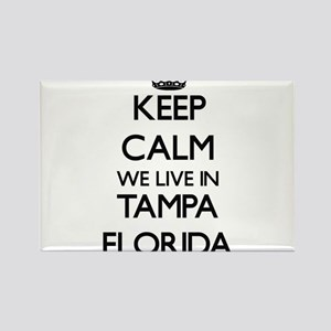 Keep calm we live in Tampa Florida Magnets