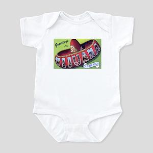 Tijuana Mexico Greetings Infant Bodysuit