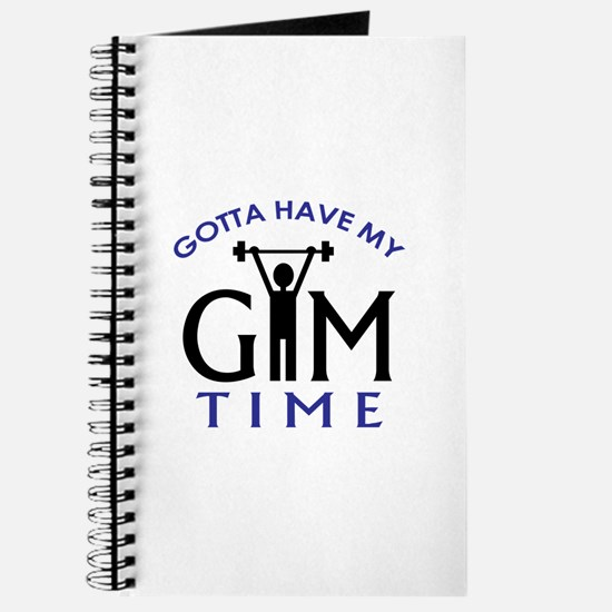 Gotta Have My Gym Time Journal