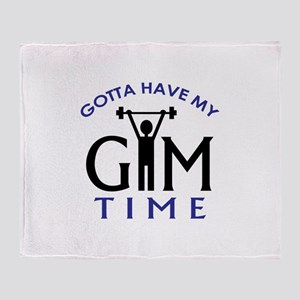 Gotta Have My Gym Time Throw Blanket