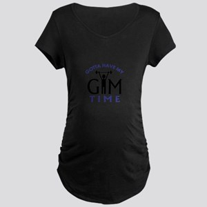 Gotta Have My Gym Time Maternity T-Shirt