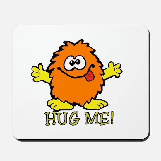 HUG ME! Mousepad