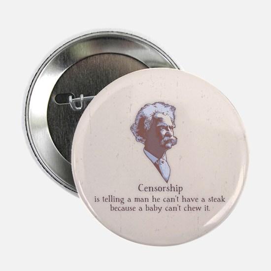 """Twain - Censorship 2.25"""" Button"""