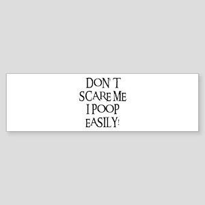 I POOP EASILY! Bumper Sticker