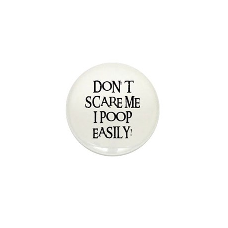 I POOP EASILY! Mini Button (10 pack)