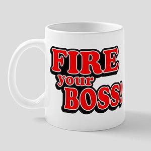 Fire Your Boss! Mug