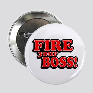 Fire Your Boss! Button
