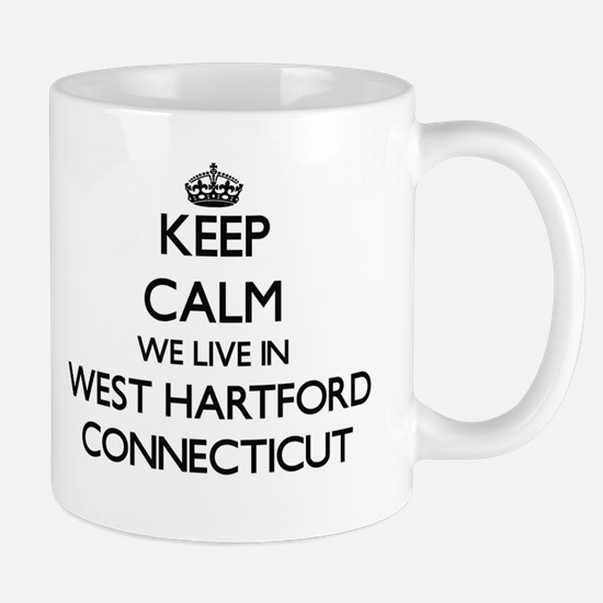 Keep calm we live in West Hartford Connecticu Mugs