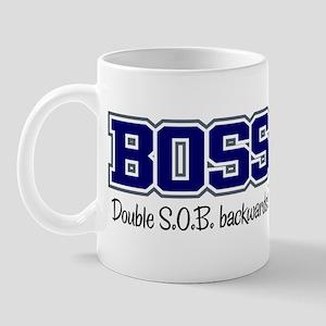 Boss - Double S.O.B. Mug