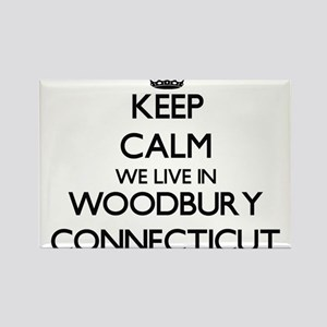 Keep calm we live in Woodbury Connecticut Magnets