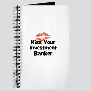 Kiss Your Investment Banker Journal