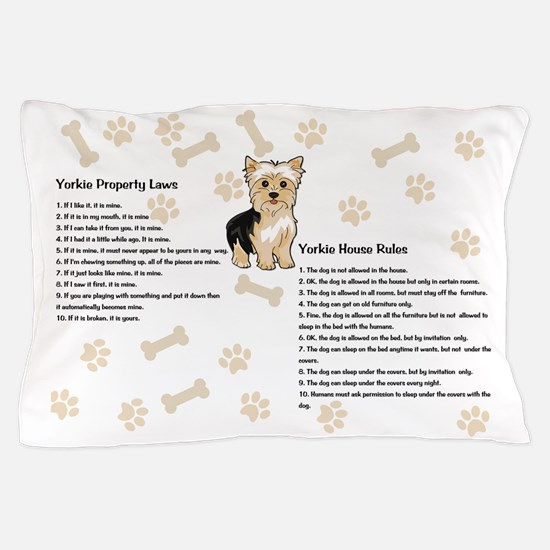 Yorkie House Rules Pillow Case
