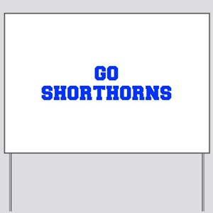 Shorthorns-Fre blue Yard Sign