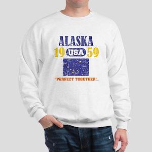 "ALASKA / USA 1959 STATEHOOD ""PERFECT TO Sweatshirt"