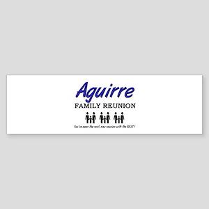 Aguirre Family Reunion Bumper Sticker
